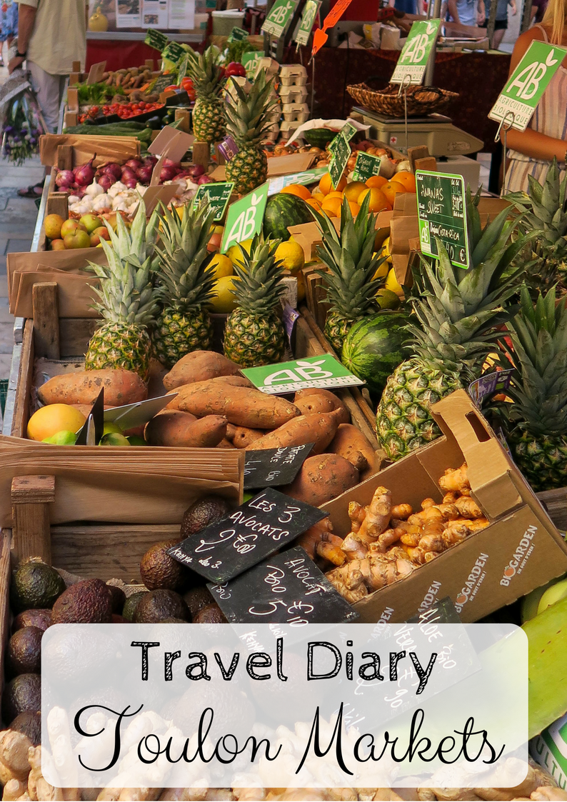 Toulon Markets, Travel Diary by Rosie Andre. (South of France, France, Provence, Cote d'Azur, French Riviera, Holiday, Vacation, Destination, Honeymoon, Market, Food, Clothes, Fashion, Fruit)