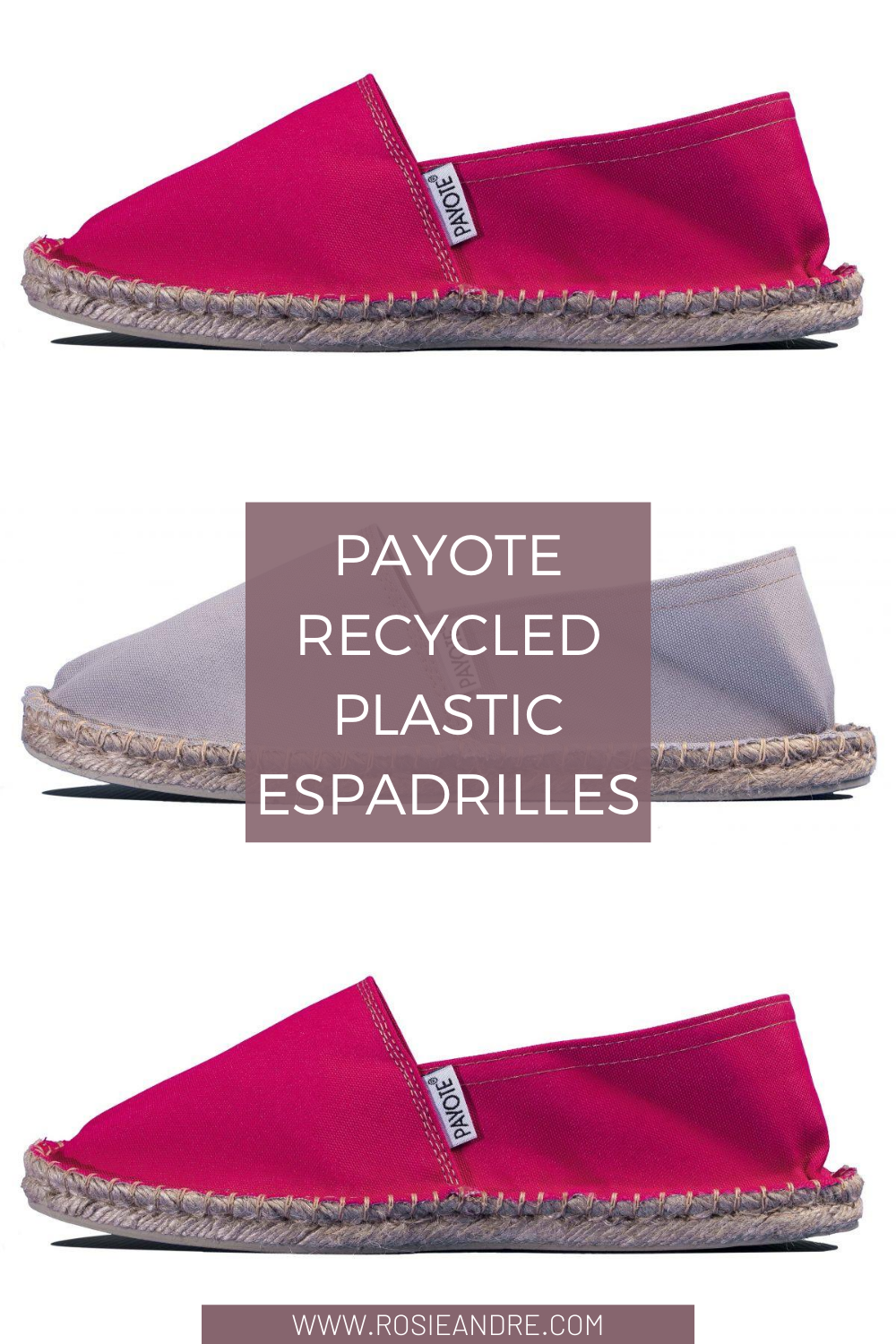 Rosie Andre - Payote (espadrilles, french fashion, made in france, espadrilles, recycled plastic, ocean plastic, eco friendly, fair trade, sustainable, eco friendly fashion, eco friendly shoes)